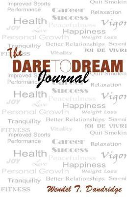 The Dare to Dream Journal