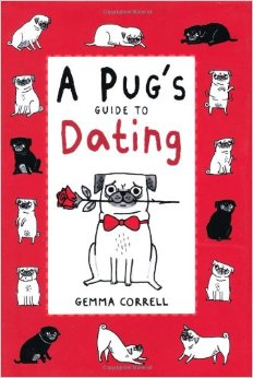 A Pug's Guide to Dat...