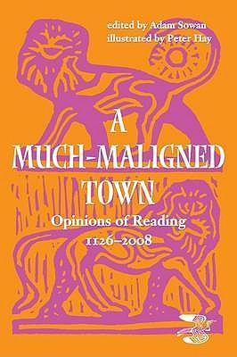 A Much Maligned Town
