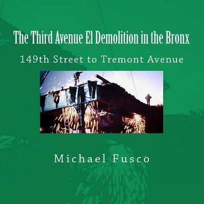 The Third Avenue El Demolition in the Bronx