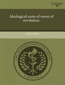 Ideological Roots of Waves of Revolution