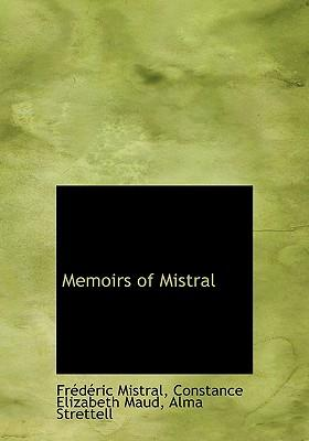 Memoirs of Mistral