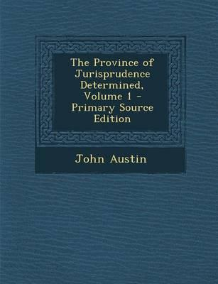 The Province of Jurisprudence Determined, Volume 1