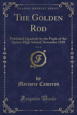 The Golden Rod, Vol. 41