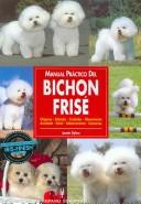 Manual práctico del Bichon Frisé