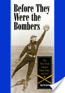 Before They Were The Bombers