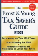 The Ernst and Young Tax Saver's Guide, 2000