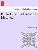 Kulturbilder Ur Finlands Historie.