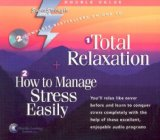 Total Relaxation   How to Manage Stress Easily