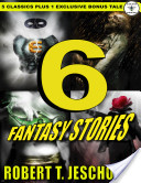 6 Fantasy Stories