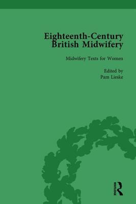 Eighteenth-Century British Midwifery, Part I vol 4