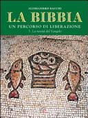 La Bibbia. Un percorso di liberazione. Vol. 3