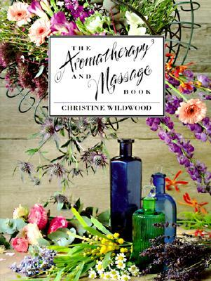The Aromatherapy and Massage Book