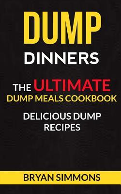 Dump Dinners