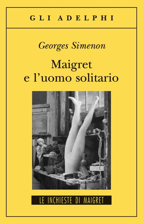 Maigret e l'uomo solitario
