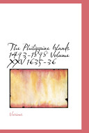 The Philippine Islands 1493-1898 Volume XXV 1635-36