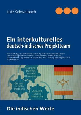 Ein interkulturelles deutsch-indisches Projektteam