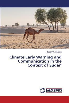Climate Early Warning and Communication in the Context of Sudan