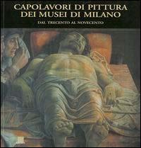 Capolavori di pittura dei musei di Milano