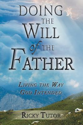 Doing the Will of the Father