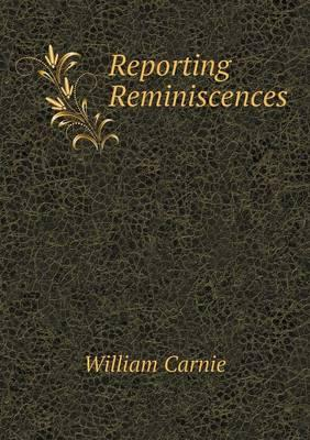 Reporting Reminiscences