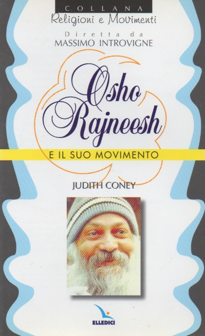 Osho Rajneesh e il suo movimento