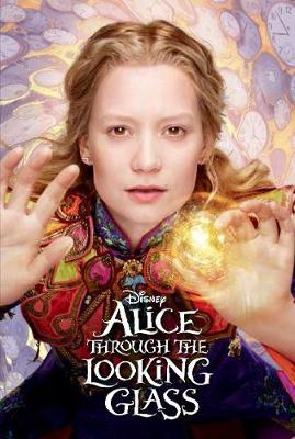 Disney Alice Through the Looking Glass Book of the Film (Disney Alice in Wonderland)