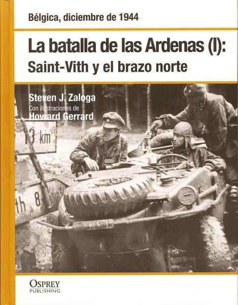 La batalla de las Ardenas I: Saint Vith y el brazo norte