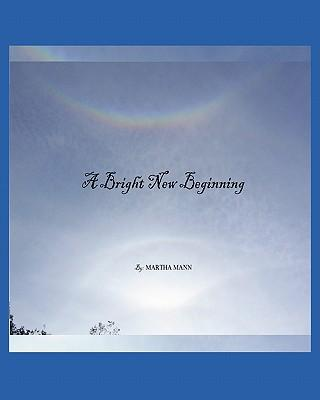 A Bright New Beginning