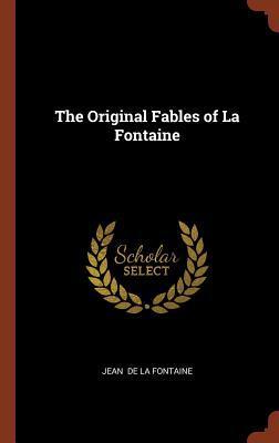 The Original Fables ...