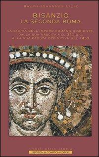 Bisanzio - La seconda Roma