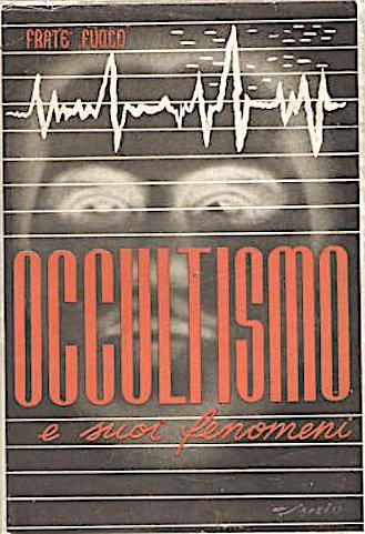 Occultismo e suoi fenomeni