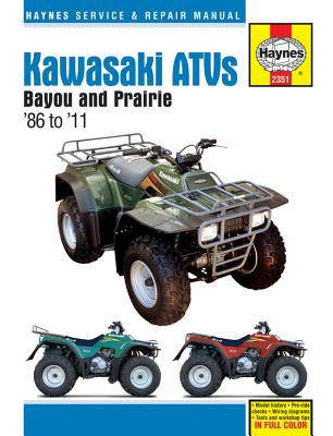 Haynes Kawasaki ATVs Bayou 220/250/300 and Prairie '86 to '11 Service and Repair Manual