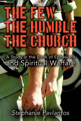 The Few, the Humble, the Church
