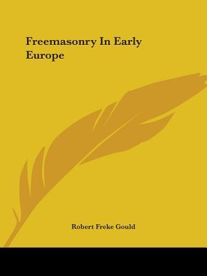 Freemasonry in Early Europe