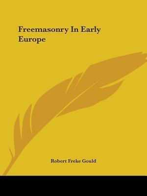Freemasonry in Early...