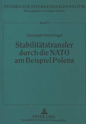 Stabilitätstransfer durch die NATO am Beispiel Polens