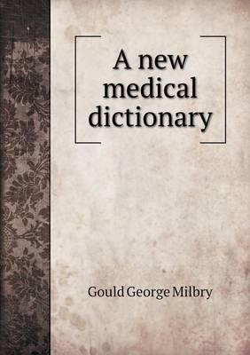 A New Medical Dictionary