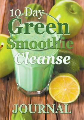 10 Day Green Smoothie Cleanse Journal