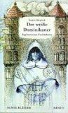 Der weiße Dominikaner.