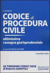 Codice di procedura civile. Ultimissima rassegna giurisprudenziale. Novembre 2016. Con Contenuto digitale per download e accesso on line
