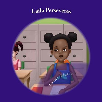 Laila Perseveres