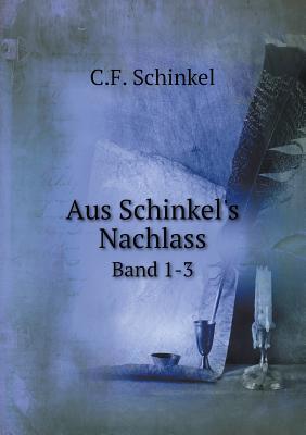 Aus Schinkel's Nachlass Band 1-3