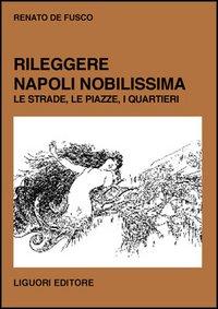 Rileggere 'Napoli no...