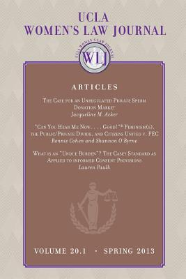 Ucla Women's law Journal (Volume 20.1) Spring 2013