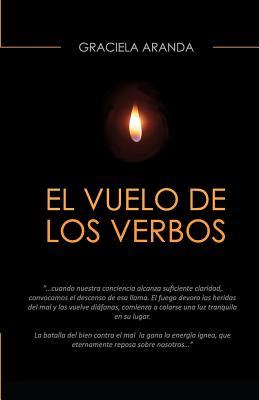 El Vuelo de Los Verbos / The Flight of Verbs