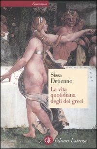 La vita quotidiana degli dèi greci