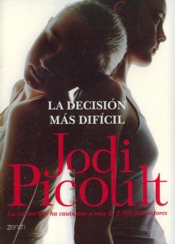 La Decision Mas Dificil/ My Sister's Keeper