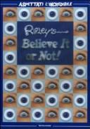 Ripley's. Believe it or not! Aspettati l'incredibile
