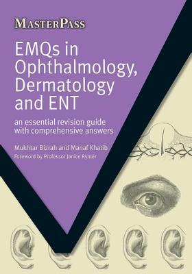 EMQs in Ophthalmology, Dermatology and ENT